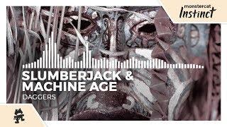 SLUMBERJACK & Machine Age - Daggers [Monstercat Release]
