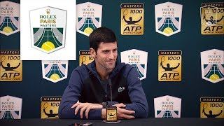 Press conference : Novak Djokovic after his victory against Damir Dzhumur | Rolex Paris Masters 2018