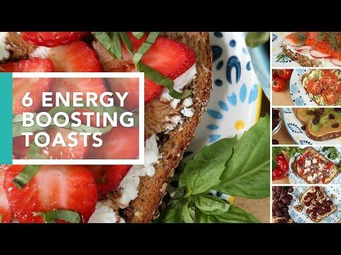 6 Energy-Boosting Toast Ideas