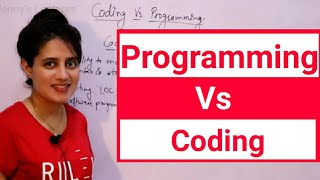 What is difference between coding and programming