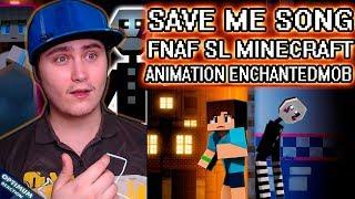 enchantedmob fnaf songs save me - TH-Clip