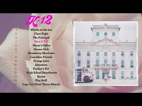 🔹 Melanie Martinez - K-12 🔹 Full Album 🔹