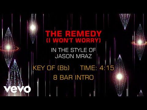 Jason Mraz - The Remedy (I Won't Worry) (Karaoke)