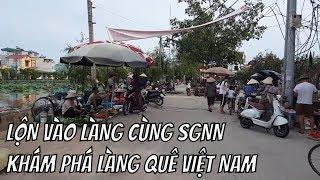 Lộn vào Làng quê Miền Bắc Việt nam khám phá cuộc sống dân giã Làng Quê cùng #SGNN 3416