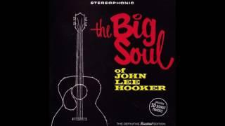 John Lee Hooker - The Big Soul of John Lee Hooker (2016)