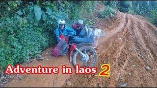 ตะลุยลาวเหนือ EP53:Adventure in Laos 2  เกือบไม่รอด เส้นทางเมืองลอง-เมืองเวียงภูคา