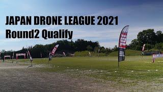 JAPAN DRONE LEAGUE 2021 Round2 Qualify