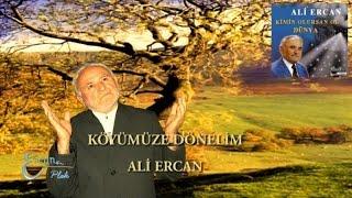 ALİ ERCAN - KÖYÜMÜZE DÖNELİM