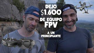 PRESTO mi dron de $1600 FPV a un PRINCIPIANTE ???????? (con Felix M4ugan, Willy Foxx y Dron y Video)