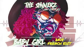 The Shynerz feat Jahriki - Baby Girl (2K18 French Edit)