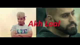 Red Eyes Akh Laal   A Kay   Elly Mangat Parmish Verma  Deep Jandu   Latest Punjabi Songs 2016