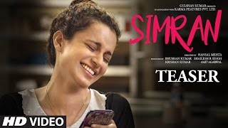 Official Movie Teaser - Simran | Kangana Ranaut |  Hansal Mehta | T-Series