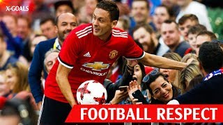 ⚽ FOOTBALL RESPECT 2018 ❤ SPECIAL MOMENTS • BEAUTIFUL TIMES