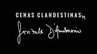 #CenasClandestinasG -  Capítulo I