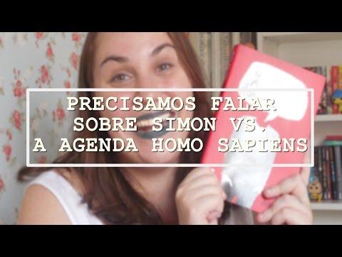 PRECISAMOS FALAR SOBRE SIMON VS. A AGENDA HOMO SAPIENS (VEDA #7)