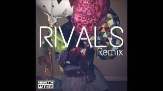 Unghetto Mathieu - RIVALS (Usher x Future Remix)