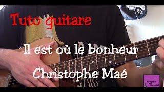 Cours De Guitare   Chanson Facile   Il Est Où Le Bonheur   Christophe Maé +TAB