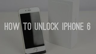 How To Unlock Apple iPhone 6 to Any Carrier