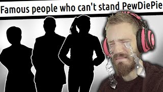 Famous People Who Cant STAND PewDiePie - LWIAY #00118