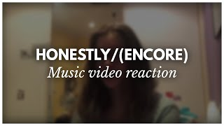 Reacting to HONESTLY/HONESTLY (ENCORE) MUSIC VIDEO - RockyPond101