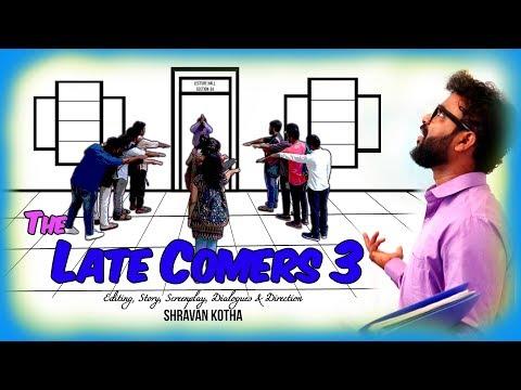The Late Comers 3   Co-ed version)   Shravan Kotha   Comedy Short Film
