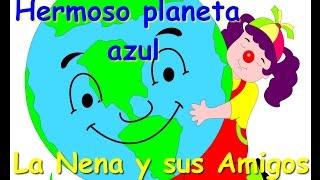 Hermoso Planeta Azul (Canción) La Nena Y Sus Amigos. Lucio Laina.