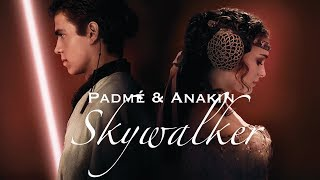 The story of Anakin & Padmé Skywalker || Star Wars
