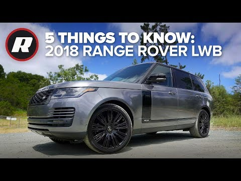 5 Things to Know: 2018 Range Rover LWB