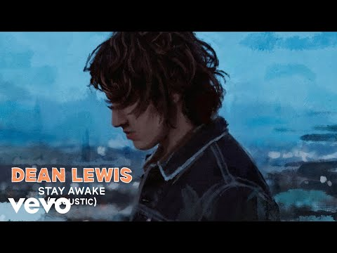 Dean Lewis - Stay Awake (Acoustic)