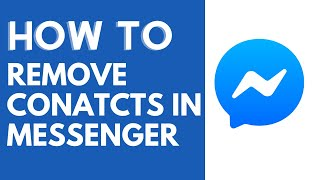 How to Remove Contact From Messenger 2020 [UPDATED]