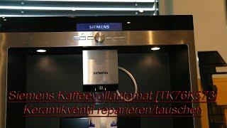 Siemens Kaffeevollautomat [TK76K573] Keramikventil reparieren/tauschen