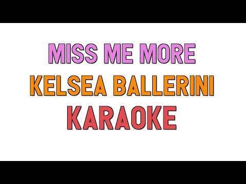 Miss Me More (KARAOKE) - Kelsea Ballerini | for lyrics / song covers