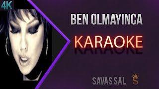 Ben Olmayınca Karaoke 4k