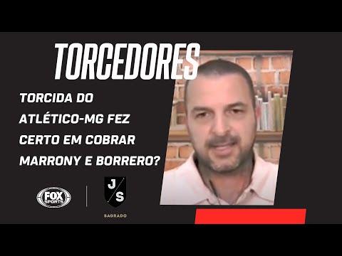 TORCIDA DO ATLÉTICO-MG FEZ CERTO EM COBRAR MARRONY E BORRERO? | Jogo Sagrado