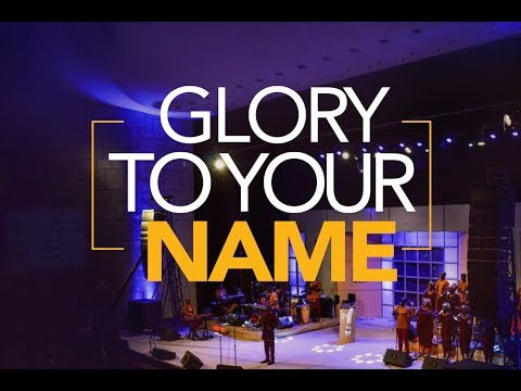Glory To Your Name