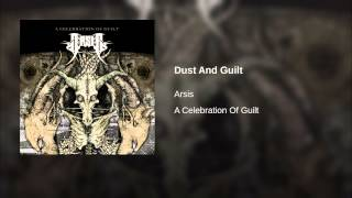Dust And Guilt