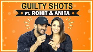 Guilty Shots Ft. Rohit Reddy And Anita Hassanandani Reddy | Spicy Secrets Out
