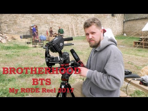 BROTHERHOOD_My RØDE Reel 2017 BTS
