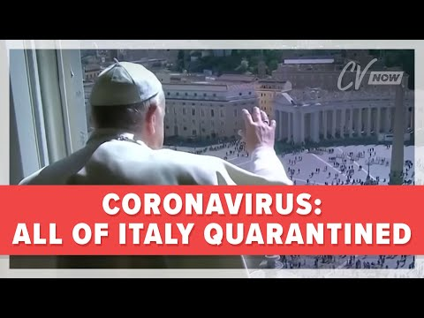 Coronavirus: All of Italy Quarantined