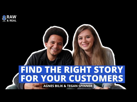 #3 How to find the right story for your customers | Tegan Spinner on Raw & Real