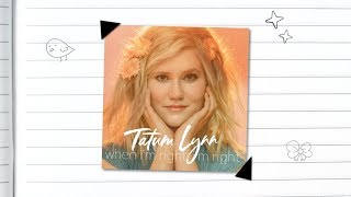 When I'm Right, I'm Right - Tatum Lynn (Original)