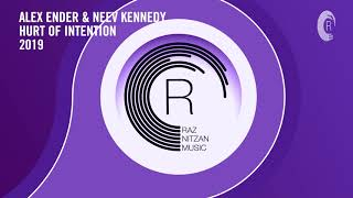 Alex Ender & Neev Kennedy   Hurt Of Intention (Extended Mix) RNM