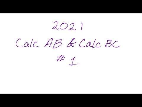 AP Calculus AB & AP Calculus BC 2021 Exam FRQ #1 - YouTube