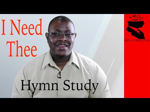 I Need Thee Collaboration - Hymn Study