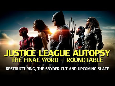 Justice League - The Snyder Cut and DC Restructuring Roundtable