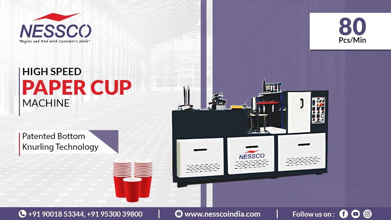 Disposable Paper Cup Making Machine (80 Pcs/Min)     NESSCO