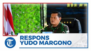 Respons Laksamana Yudo Margono soal Namanya yang Digadang Bakal Jadi Panglima TNI