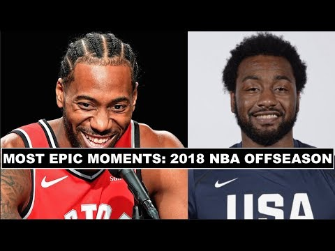 5 WILDEST Moments Of The 2018 NBA Offseason