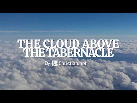 Numbers 9:15-23: The Cloud Above the Tabernacle   Bible Story (2020)