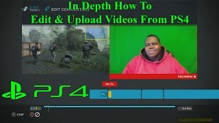 How To Become A Gaming YouTuber Using PS4 Share - editing sharefactory 2.0 masamune youtube upload